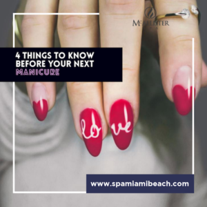 4 things to know before your next manicure