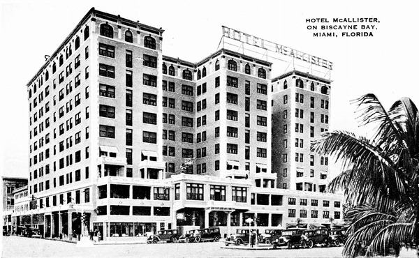 Miami's First High-Rise, the Hotel McAllister on Biscayne Bay